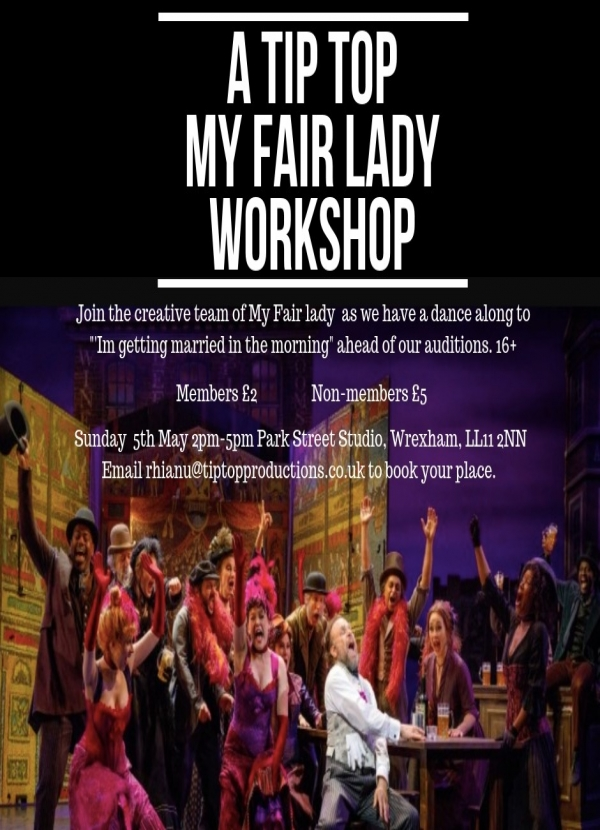 A Tip Top My Fair Lady Musical Theatre Workshop