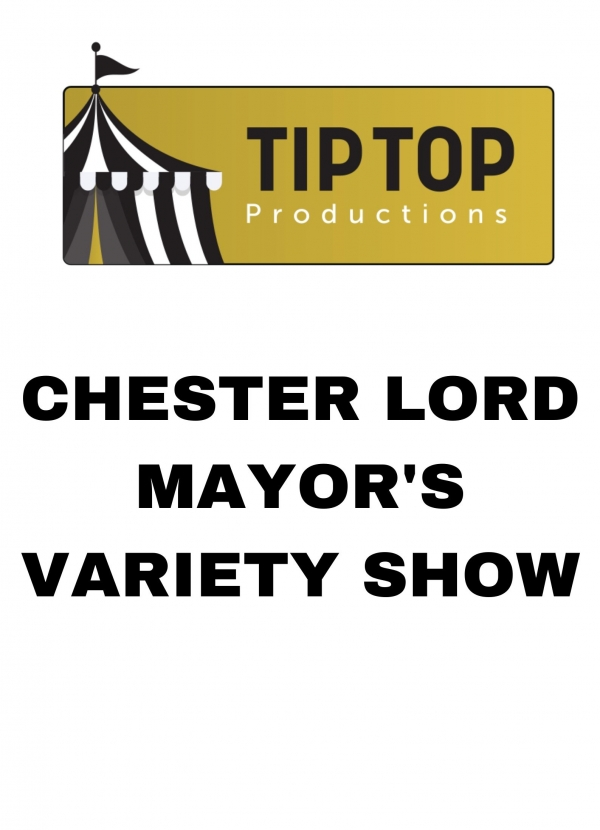 Chester Lord Mayors Variety Show