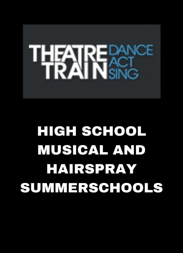 High School Musical and Hairspray Summerschools