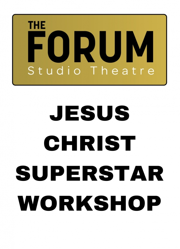JESUS CHRIST SUPERSTAR Workshop