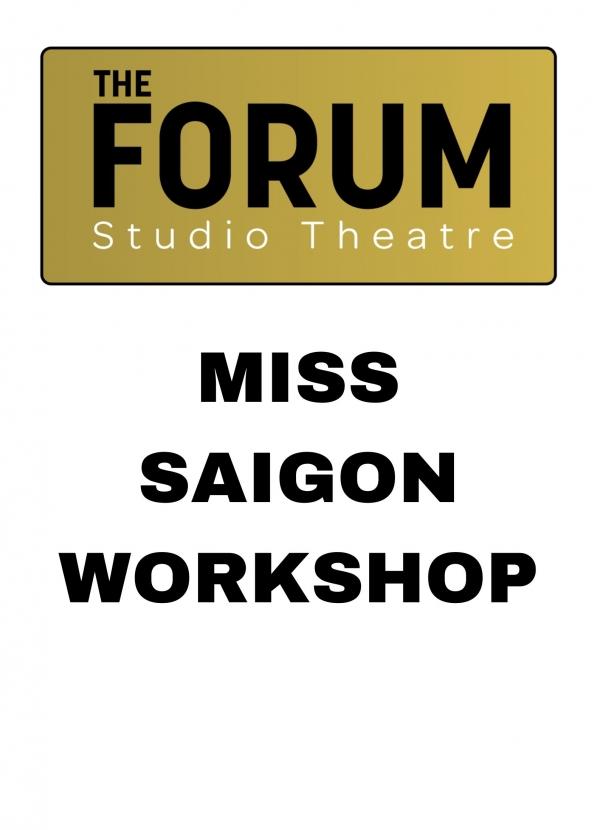 MISS SAIGON Workshop