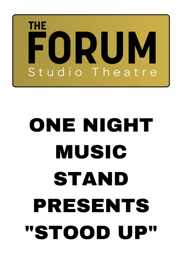 "One Night Music Stand presents ""Stood Up"""