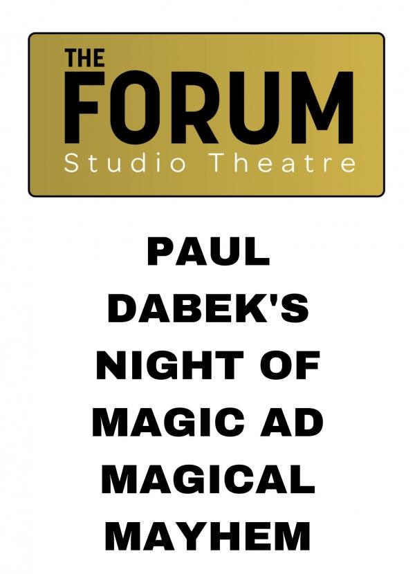 Paul Dabek's Night of Magic & Magical Mayhem