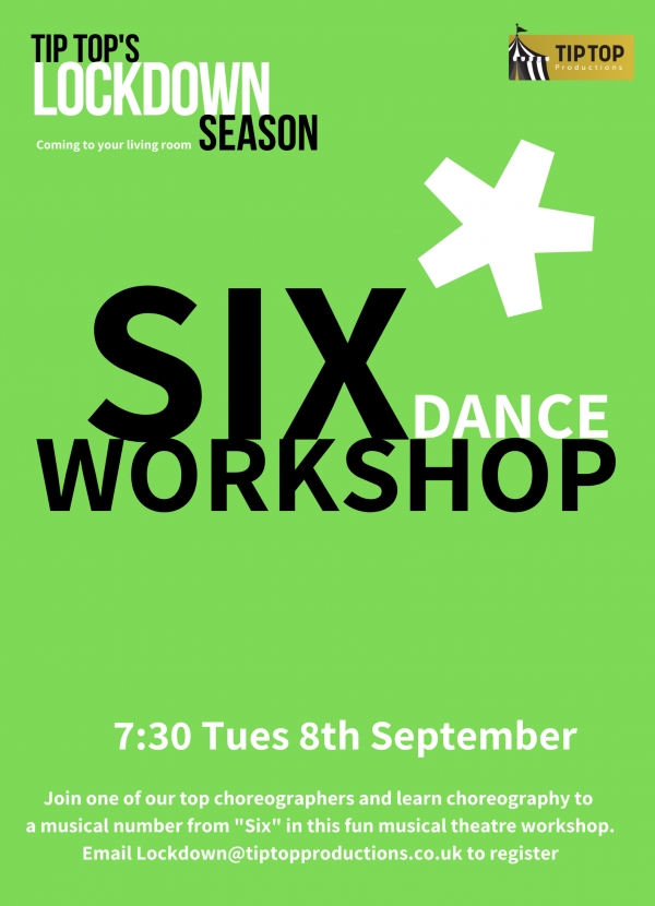 'SIX' Dance Workshop